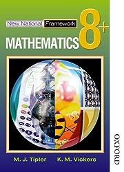 New National Framework Mathematics 8+ Pupil's Book: 8 Plus by M J Tipler (2003-07-30)