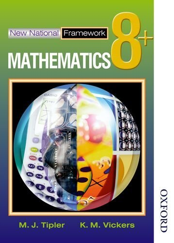 New National Framework Mathematics 8+ Pupil's Book: 8 Plus by Tipler, M J (July 30, 2003) Paperback