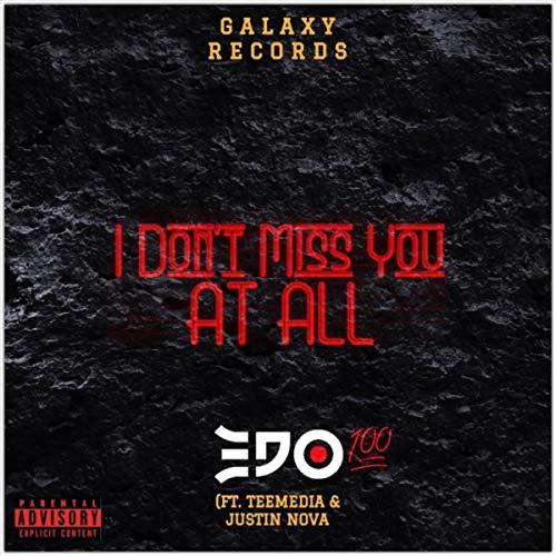 I Don t Miss You at All (feat. Tee Media   Justin Nova e7454887f694a