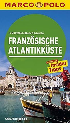 MARCO POLO Reiseführer Französische Atlantikküste: Reisen mit Insider-Tipps. Mit EXTRA Faltkarte & (Pauillac Grand-)