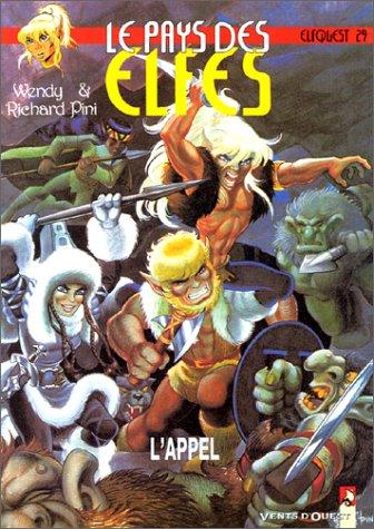 Le Pays des elfes - Elfquest, tome 29 : L'Appel