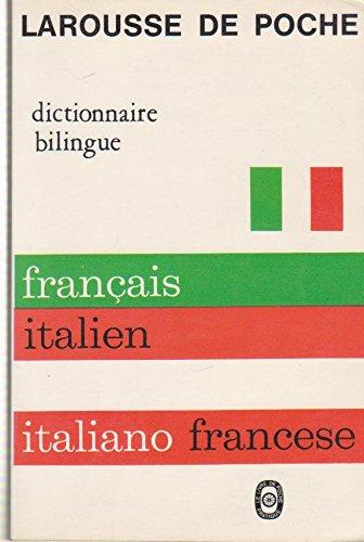 Français-italien, italien-français : Larousse de poche