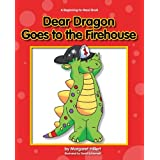 Dear Dragon Goes to the Fire House (Beginning-To-Read - Dear Dragon (Library)) by Margaret Hillert (2010-08-01)