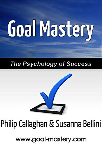 Goal mastery the psychology of success ebook philip callaghan goal mastery the psychology of success by callaghan philip bellini susanna fandeluxe Choice Image