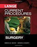 CURRENT Procedures Surgery (Lange Current Series) by Rebecca Minter (2010-08-01)