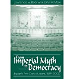 From Imperial Myth to Democracy. University Press of Colorado (US). 2003.