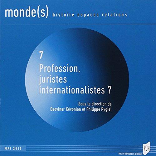 Profession juristes internationalistes ?