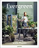 Image de Evergreen: Living With Plants