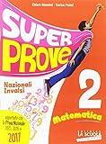 Super prove nazionali INVALSI. Matematica, Per la Scuola elementare: 2