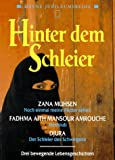 Heyne Jubiläumsbände, Nr.94, Hinter dem Schleier - Zana Muhsen