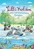 Lilli Kolibri 3 - Das verwunschene Paradies: ab 6 Jahre