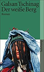 Der weiße Berg: Roman (suhrkamp taschenbuch)