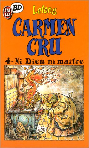 CARMEN CRU. Tome 4 par Lelong
