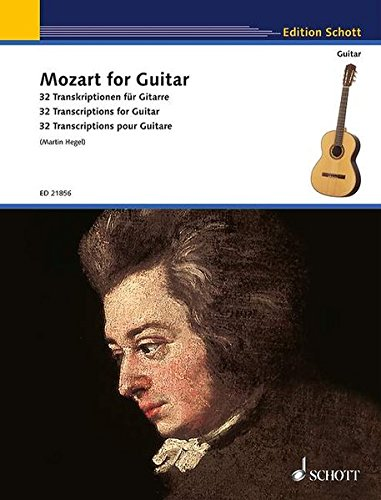 Mozart for guitar (32 transcriptions par Martin Hegel) - Guitare
