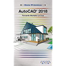 AutoCAD 2018 (Guías Prácticas)