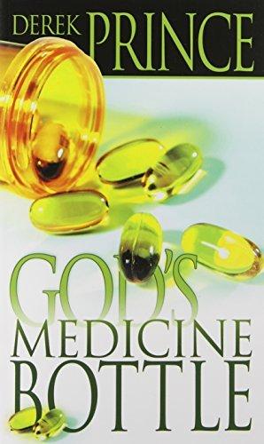 God's Medicine Bottle by Prince, Derek (February 10, 2007) Paperback