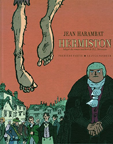 Hermiston (Tome 1-Première partie : Le juge pendeur)