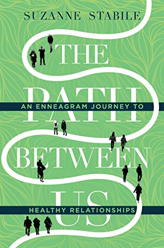 Download the path between us an enneagram journey to healthy download the path between us an enneagram journey to healthy relationships pdf full ebook by suzanne stabile aa ebooks store 34 fandeluxe Image collections