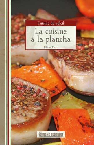 La cuisine à la plancha par Liliane Otal