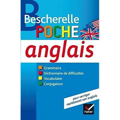 Bescherelle poche Anglais: L'essentiel sur la langue anglaise
