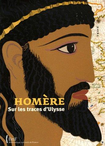 Homère : Sur les traces d'Ulysse par Olivier Estiez