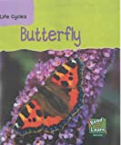 Butterfly (Read & Learn: Life Cycles)