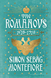 The Romanovs: 1613-1918 (English Edition)
