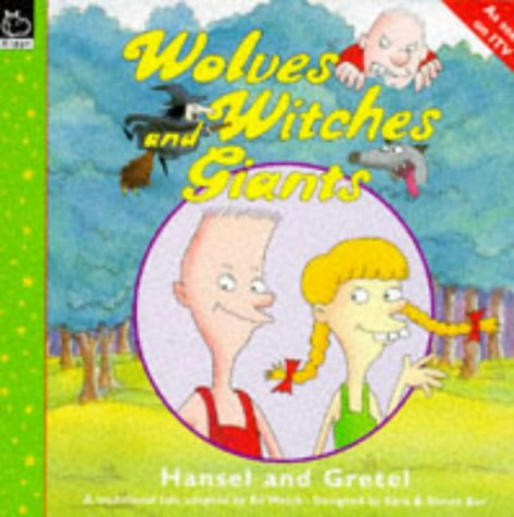 Hansel and Gretel : a traditional tale