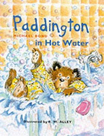Paddington in Hot Water (Paddington Little Library)