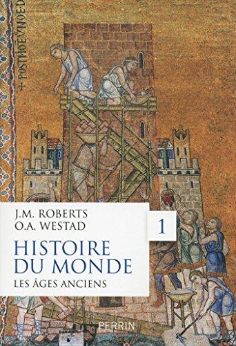 Histoire du monde, tome 1
