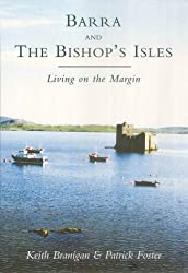 Barra and the Bishop's Isle: Living on the Margin