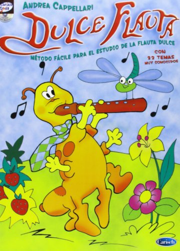 Dulce Flauta, Método fácil para el estudio de la flauta dulce (Carisch Tunes)