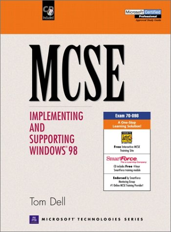 MCSE: Implementing and Supporting Windows 98 (Microsoft Certified Systems Engineer Series) por Tom Dell