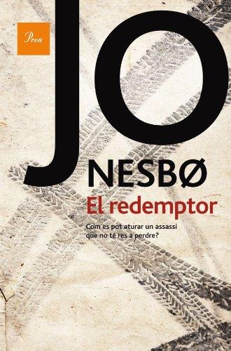 El redemptor (A TOT VENT-RÚST) por Jo Nesbo