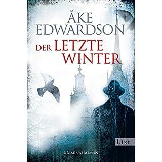 Der letzte Winter: Der zehnte Fall für Erik Winter (Ein Erik-Winter-Krimi, Band 10)