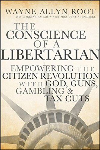 Libertarian: Empowering the Citizen Revolution with God, Guns, Gold and Tax Cuts (English Edition) ()