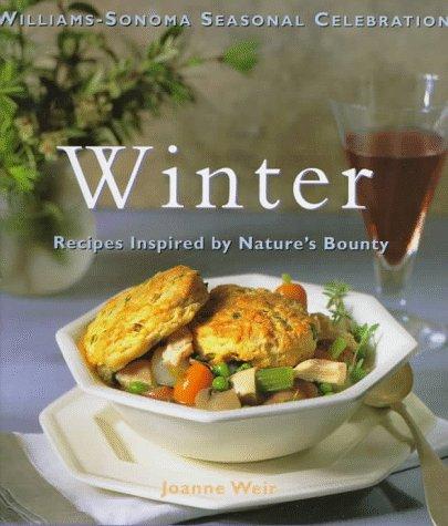 winter-recipes-inspired-by-natures-bounty-williams-sonoma-seasonal-celebration