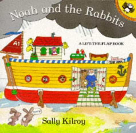 Noah And the Rabbits: A Lift the Flap Book (Picture Puffin)