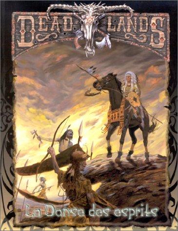 Deadlands : La Danse des esprits