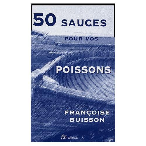 50 Sauces pour vos Poissons