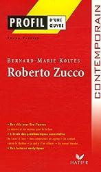 Roberto Zucco de Bernard-Marie Koltès
