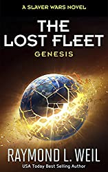 The Lost Fleet: Genesis: A Slaver Wars Novel (English Edition)