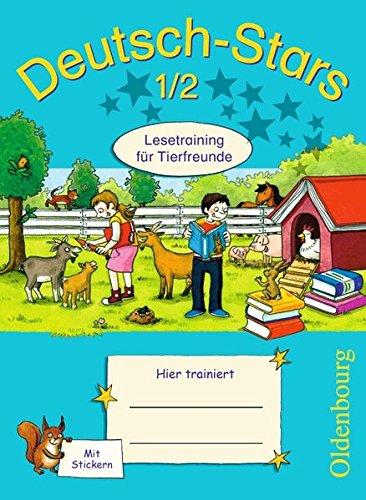 Deutsch-Stars - Allgemeine Ausgabe: 1./2. Schuljahr - Lesetraining für Tierfreunde: Übungsheft. Mit Lösungen
