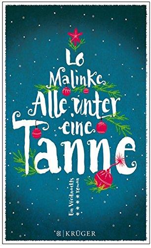 Buchseite und Rezensionen zu 'Alle unter eine Tanne: Roman' von Lo Malinke