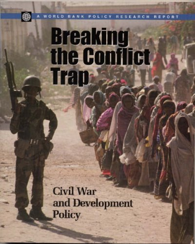 breaking-the-conflict-trap-civil-war-and-development-policy-world-bank-policy-research-reports