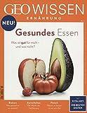 GEO Wissen Ernährung/GEO Wissen Ernährung 01/2016 - Gesundes Essen