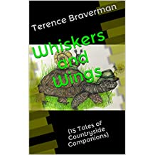 Whiskers and Wings: (15 Tales of Countryside Companions)