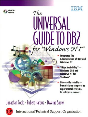 The Universal Guide to DB2 for Windows NT (IBM DB2 Certification Guide Series)