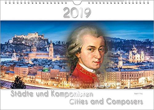 Komponisten-Kalender / Musik-Kalender 2019, DIN-A3: Städte und Komponisten - Cities and Composers