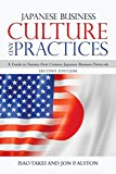 Japanese Business Culture and Practices: A Guide to Twenty-First Century Japanese Business Protocols - Isao Takei, Jon P. Alston